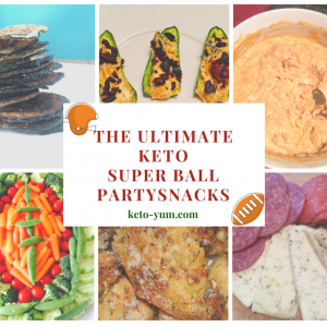 The Ultimate Keto Super Bowl Party Snacks